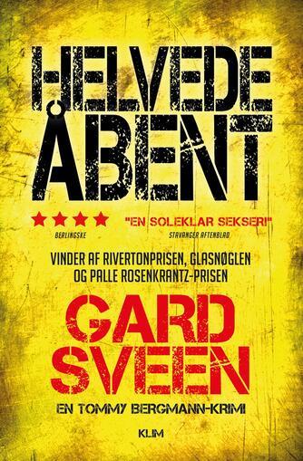 Gard Sveen: Helvede åbent