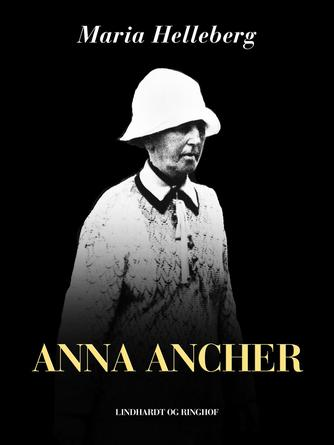 Maria Helleberg: Anna Ancher