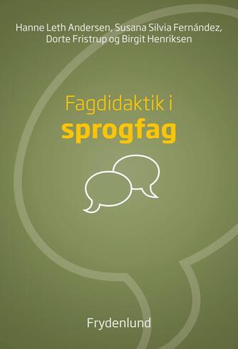 Hanne Leth Andersen: Fagdidaktik i sprogfag