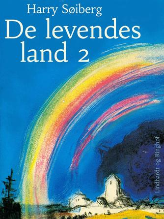 Harry Søiberg: De levendes land. 2