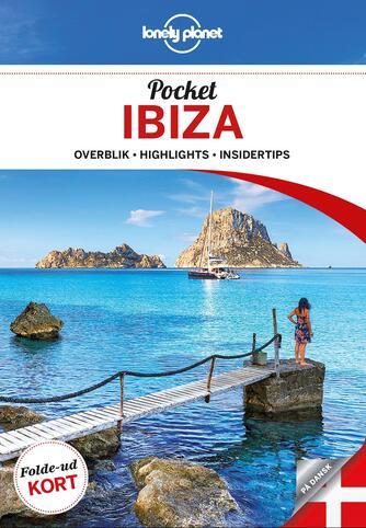 Iain Stewart: Pocket Ibiza : overblik, highlights, insidertips