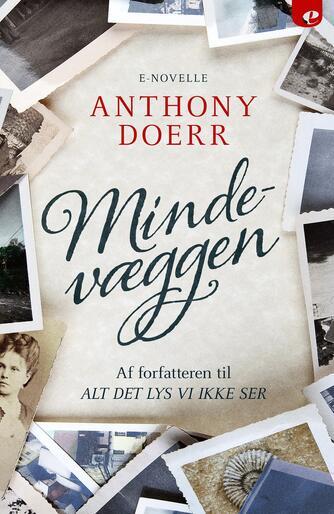 Anthony Doerr: Mindevæggen : e-novelle