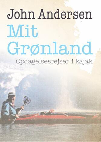 John Andersen (f. 1943-06-30): Mit Grønland