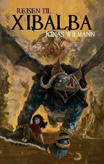 Jonas Wilmann: Rejsen til Xibalba