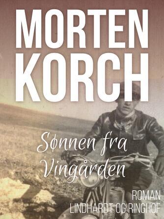 Morten Korch: Sønnen fra Vingården : roman