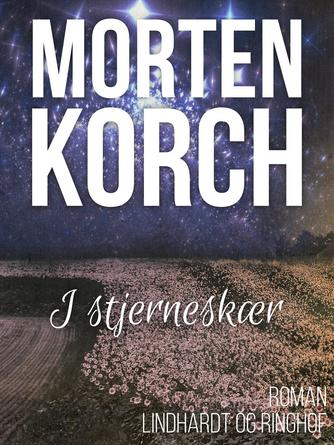 Morten Korch: I stjerneskær : roman