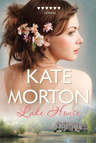 Kate Morton: Lake House