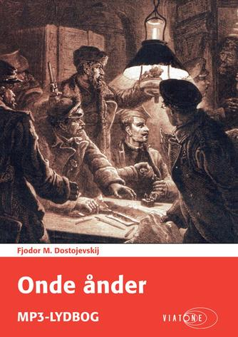 F. M. Dostojevskij: Onde ånder