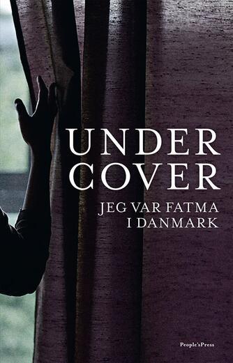 Marie Louise Toksvig: Undercover : jeg var Fatma i Danmark