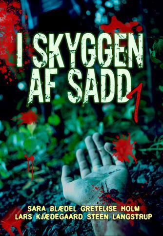 : I skyggen af Sadd 1