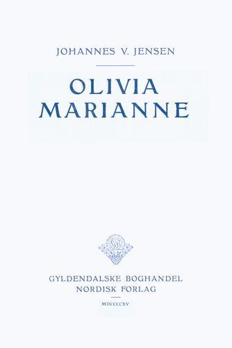 Johannes V. Jensen (f. 1873): Olivia Marianne