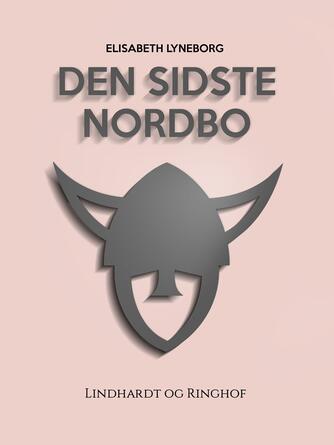 Elisabeth Lyneborg: Den sidste nordbo