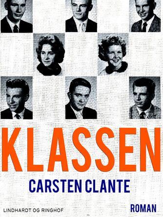 Carsten Clante: Klassen : roman