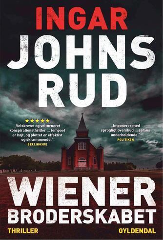 Ingar Johnsrud: Wienerbroderskabet : thriller