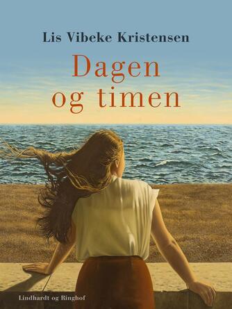 Lis Vibeke Kristensen (f. 1943): Dagen og timen
