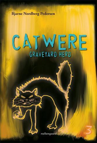 Bjarne Nordberg Pedersen: Catwere