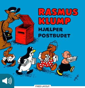 Carla Hansen (f. 1906), Vilh. Hansen (f. 1900): Rasmus Klump hjælper postbudet