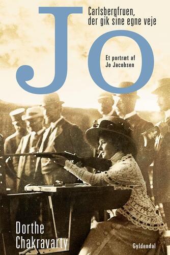 Dorthe Chakravarty: Jo : Carlsbergfruen, der gik sine egne veje : et portræt af Jo Jacobsen