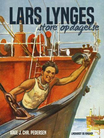 Aage J. Chr. Pedersen (f. 1894): Lars Lynges store opdagelse