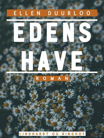 Ellen Duurloo: Edens Have : roman