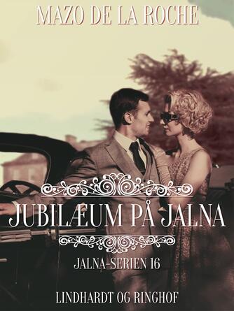 Mazo De la Roche: Jubilæum på Jalna