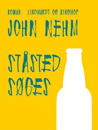 John Nehm: Ståsted søges : roman