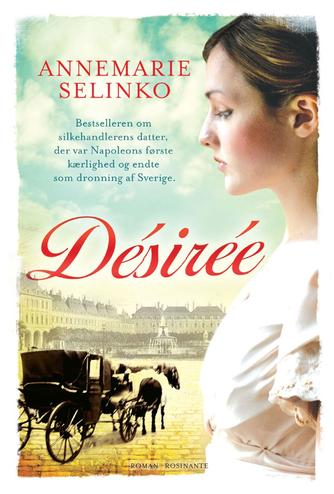 Annemarie Selinko: Désirée : roman