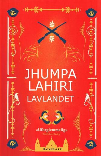 Jhumpa Lahiri: Lavlandet