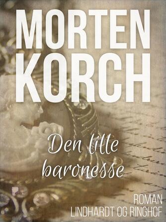 Morten Korch: Den lille baronesse