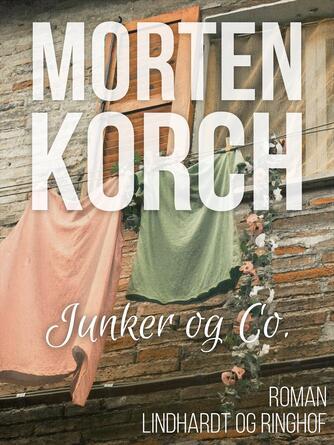 Morten Korch: Junker & co.