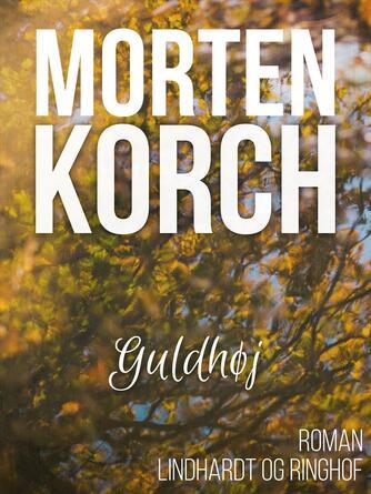 Morten Korch: Guldhøj