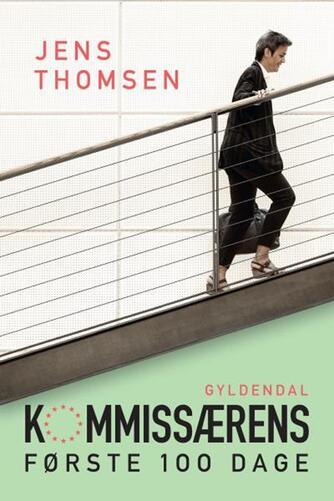 Jens Thomsen (f. 1942): Kommissærens første 100 dage
