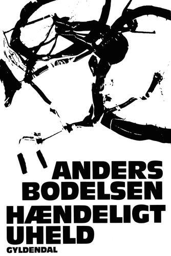 Anders Bodelsen: Hændeligt uheld