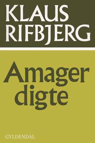 Klaus Rifbjerg: Amagerdigte