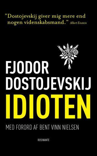 F. M. Dostojevskij: Idioten (Ved Jan Hansen)
