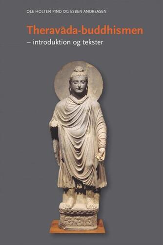 : Theravāda-buddhismen : introduktion og tekster