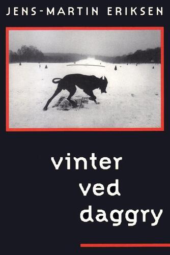 Jens-Martin Eriksen (f. 1955): Vinter ved daggry
