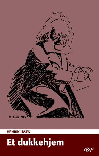 Henrik Ibsen: Et dukkehjem (Ved Aksel Bech Christensen)