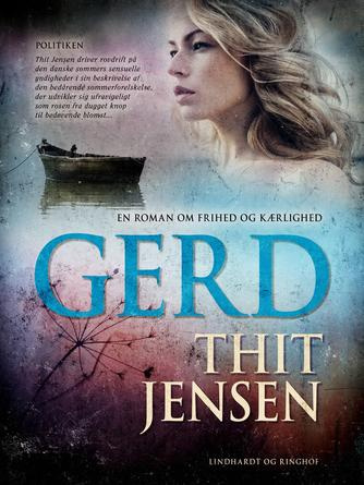 Thit Jensen (f. 1876): Gerd : en roman om frihed og kærlighed (Dansklærerforeningen)