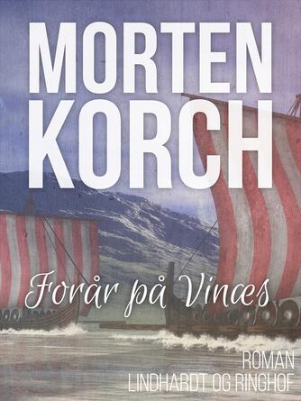 Morten Korch: Forår på Vinæs : roman