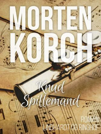 Morten Korch: Knud spillemand : roman