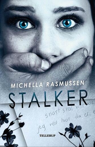 Michella Rasmussen: Stalker