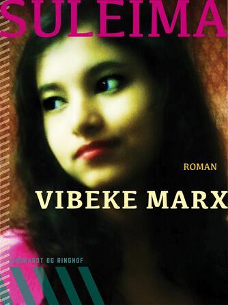 Vibeke Marx: Suleima : roman