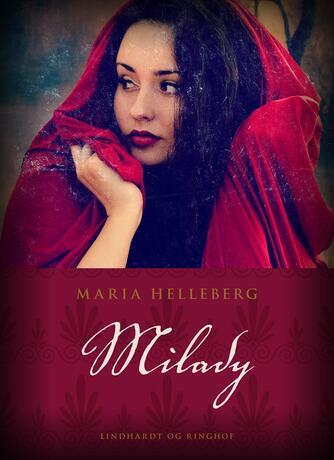 Maria Helleberg: Milady