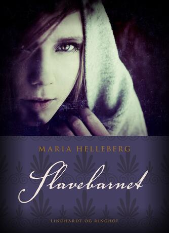 Maria Helleberg: Slavebarnet