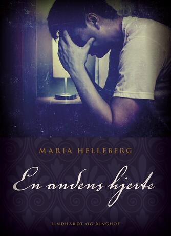 Maria Helleberg: En andens hjerte