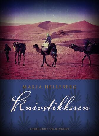 Maria Helleberg: Knivstikkeren