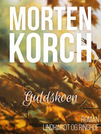 Morten Korch: Guldskoen : roman