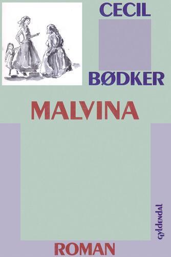 Cecil Bødker: Malvina : roman