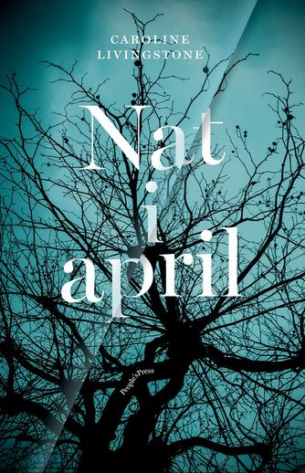 Caroline Livingstone (f. 1987): Nat i april